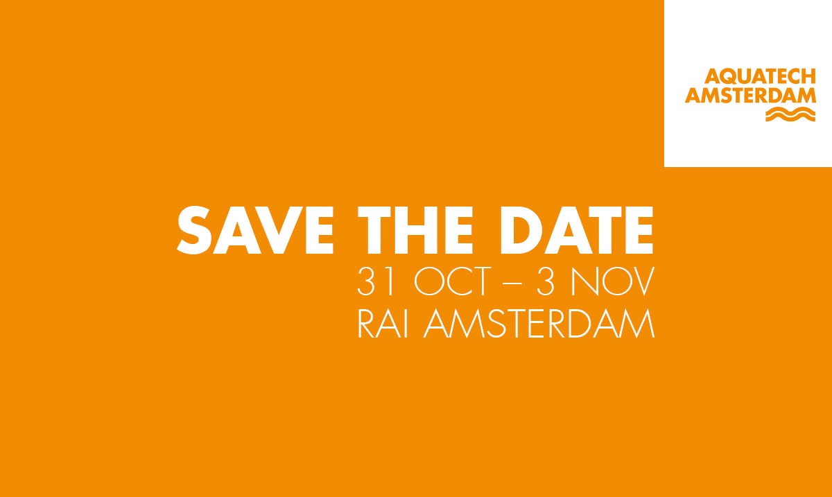Aquatech Amsterdam: The great European meeting for water technology professionals